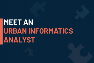 A dark blue visual with a text in white and orange saying 'meet an urban informatics analyst'
