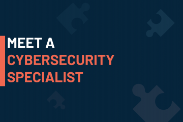 A dark blue visual with a text in white and orange saying 'meet a cybersecurity specialist'