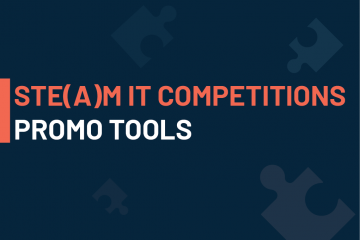 """visual promoting the promo tools to disseminate about the STE(A)M IT Competitions for teachers in 2021. The text says """"ste(a)m it competitions: promo tools'"""